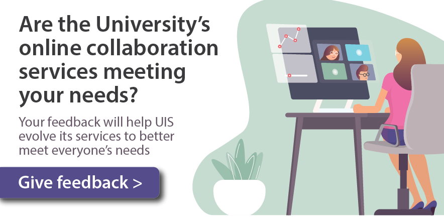 UIS wants your feedback about its online collaboration services